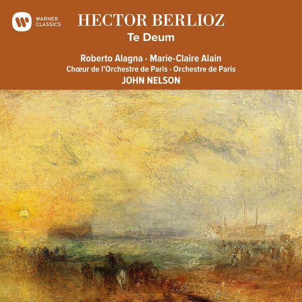 John Nelson - Berlioz: Te Deum