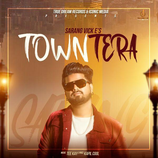 Album Town Tera, Sarang Vicke | Qobuz: download and