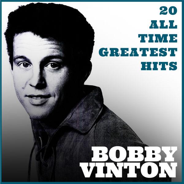 Bobby Vinton - Bobby Vinton 20 All Time Greatest Hits