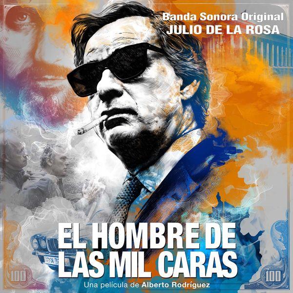 Julio de la Rosa - El Hombre de las Mil Caras (Banda Sonora Original de la Película)