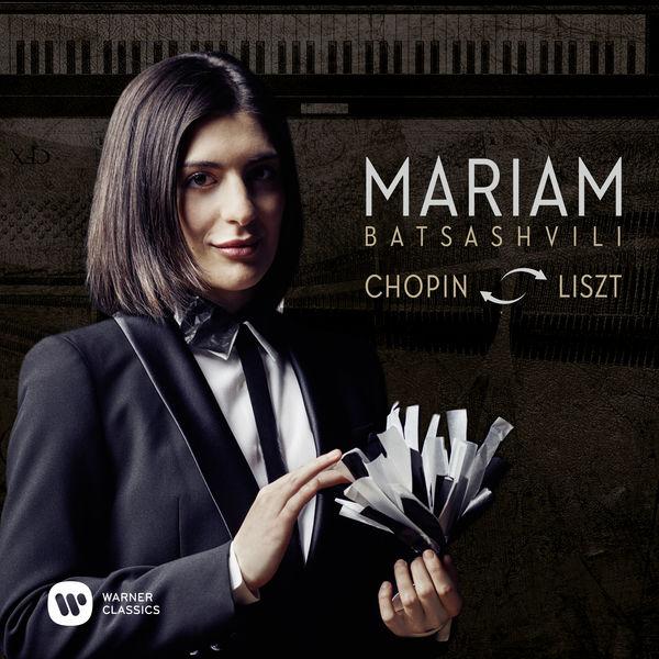 Mariam Batsashvili - Chopin & Liszt: Piano Works