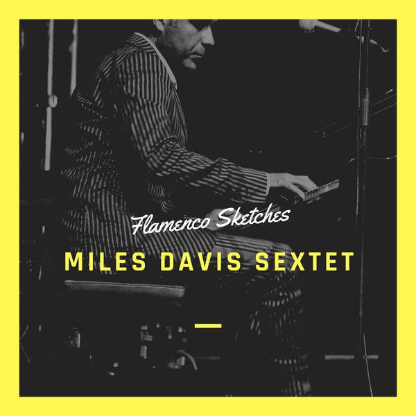 Miles Davis Quintet - Flamenco Sketches