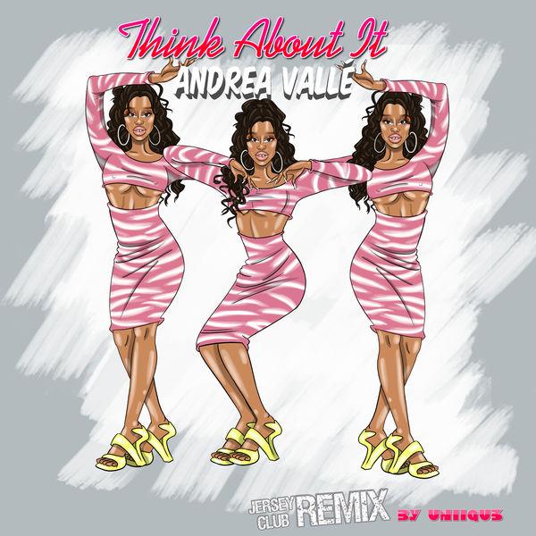 Andrea Valle - Think About It (UNIIQU3 Remix)