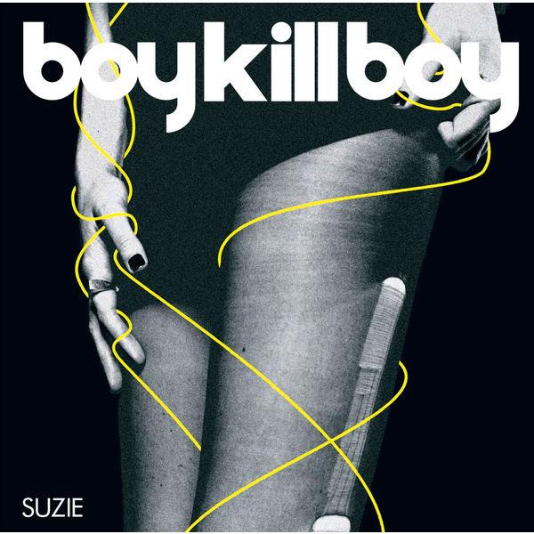 Boy Kill Boy - Boy Kill Boy