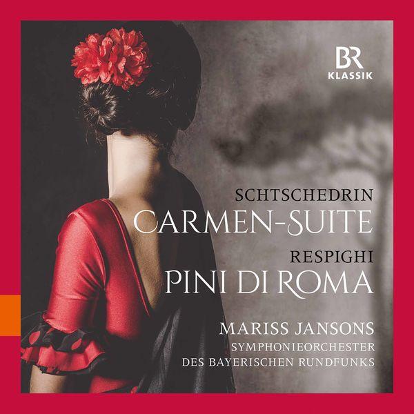 Symphonieorchester Des Bayerischen Rundfunks - Rodion Shchedrin: Carmen Suite – Respighi: Pini di Roma (Live)