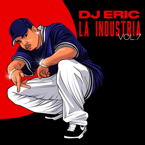Dj Eric - Dj Eric la Industria, Vol. 7