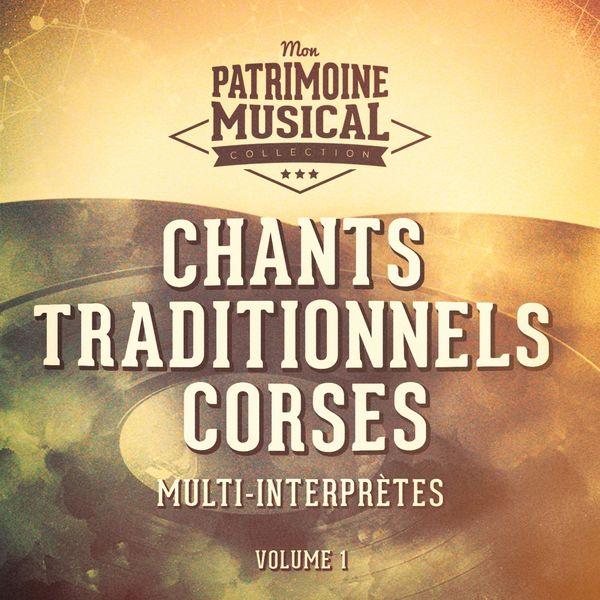 Multi-interprètes - Chants Traditionnels Corses, Vol. 1