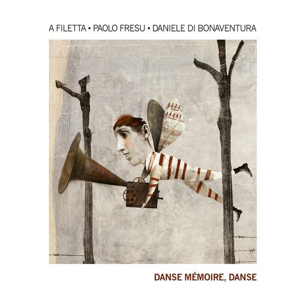 A Filetta - Danse mémoire, danse