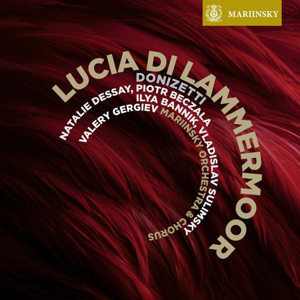Natalie Dessay - Donizetti: Lucia di Lammermoor