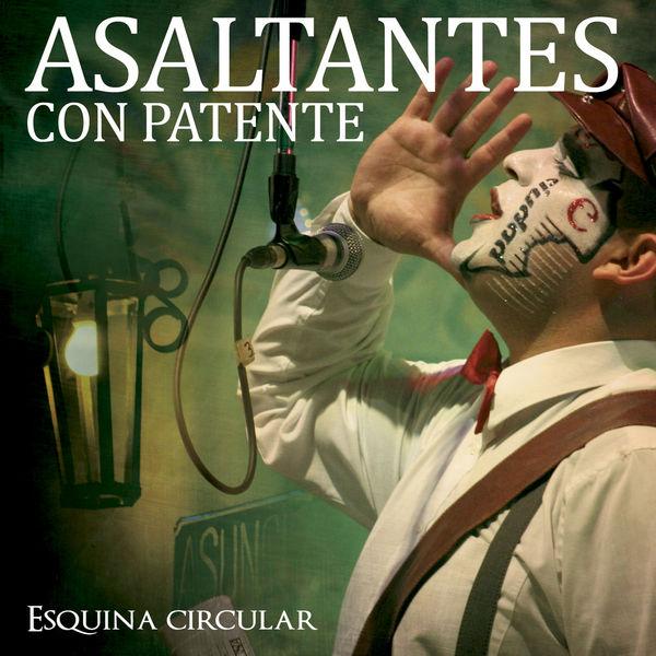 Asaltantes Con Patente - Esquina Circular - En Vivo
