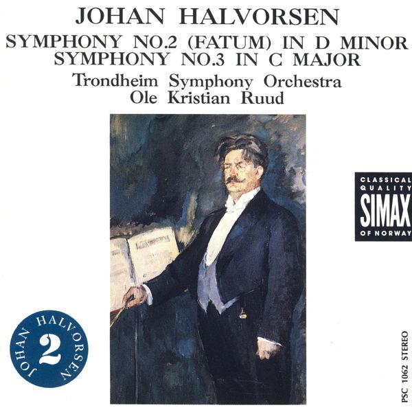 Trondheim Symphony Orchestra - Halvorsen: Symphonies No. 2 & 3