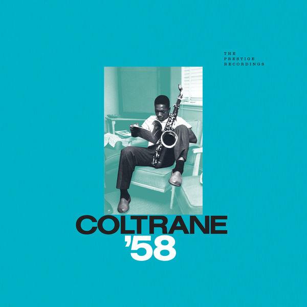John Coltrane - Coltrane '58: The Prestige Recordings