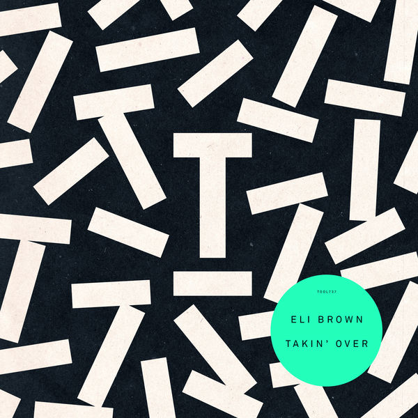 Eli Brown - Takin' Over