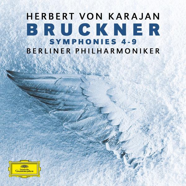 Herbert von Karajan - Bruckner:Symphonies No. 4 - No. 9
