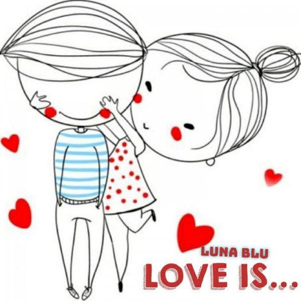 Luna Blu|Love is