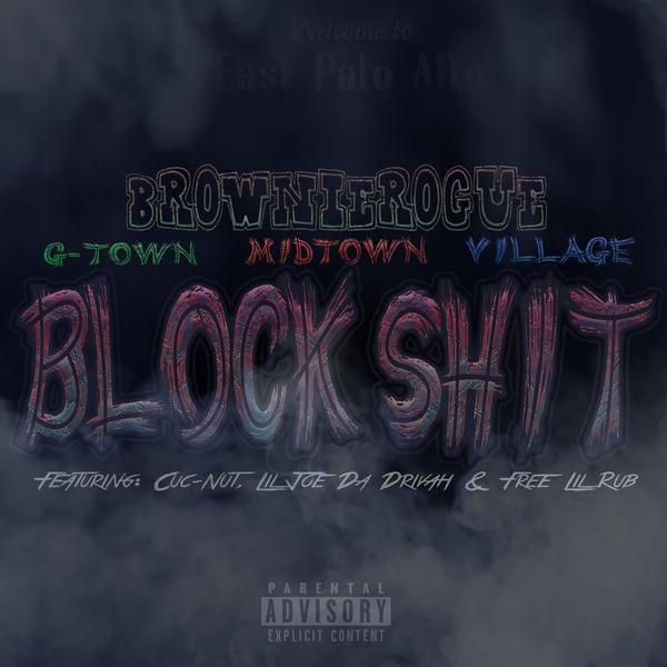 BrownieRogue - Block Shit