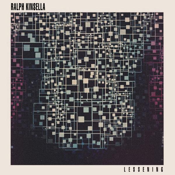 Ralph Kinsella - Lessening