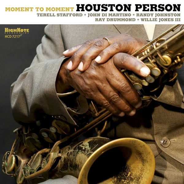 Houston Person - Moment to Moment