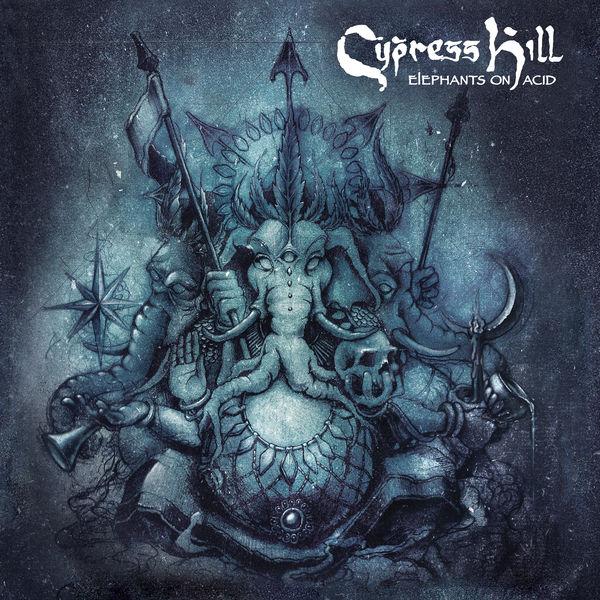 Cypress Hill|Elephants on Acid