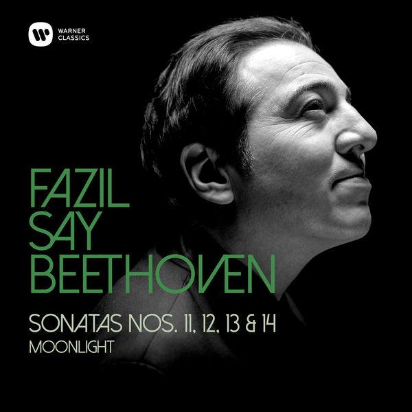 """Fazil Say - Beethoven: Piano Sonatas Nos 11, 12, 13 & 14 - Piano Sonata No. 14 in C-Sharp Minor, Op. 27 No. 2, """"Moonlight"""": I. Adagio sostenuto"""