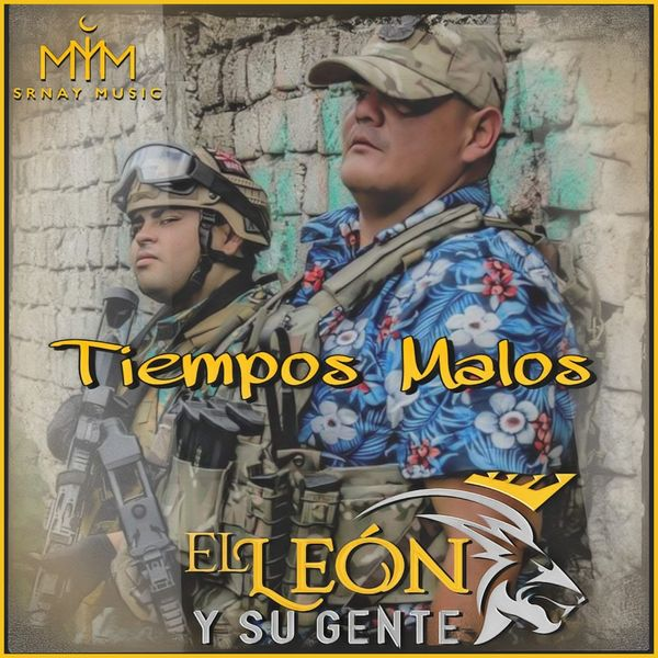 El León Y Su Gente - Tiempos Malos