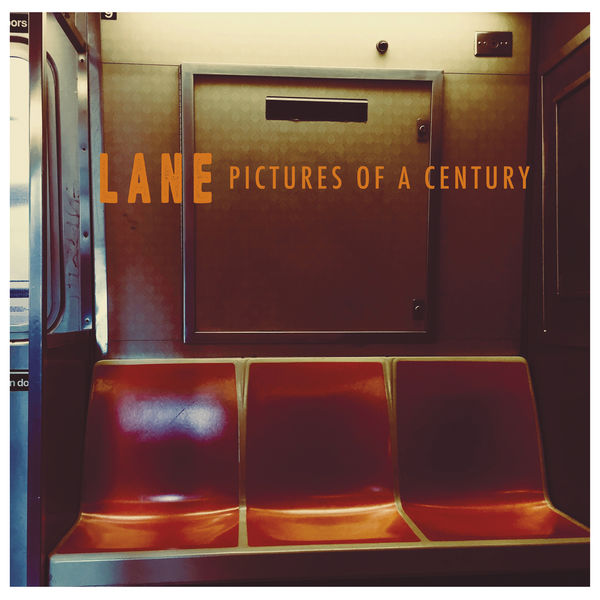 Lane (Love And Noise Experiment) - Pictures of a Century