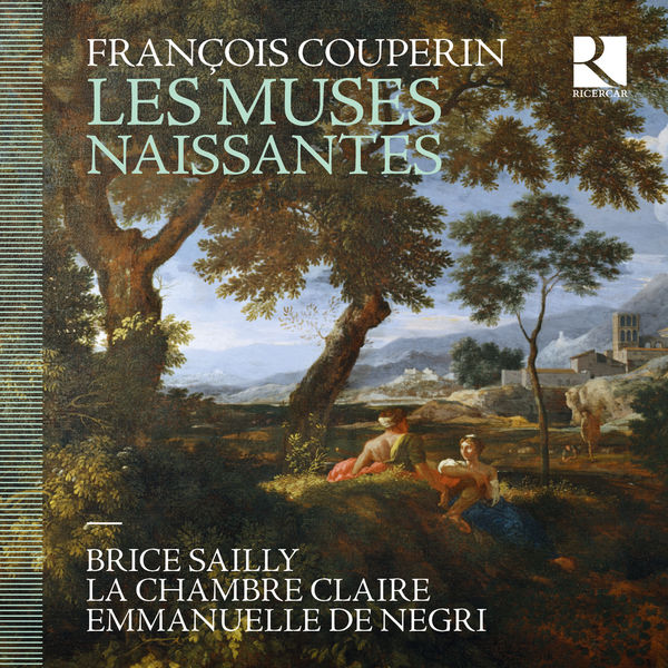 Brice Sailly - François Couperin : Les muses naissantes