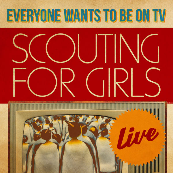 Scouting For Girls - Everybody Wants To Be On TV - Live