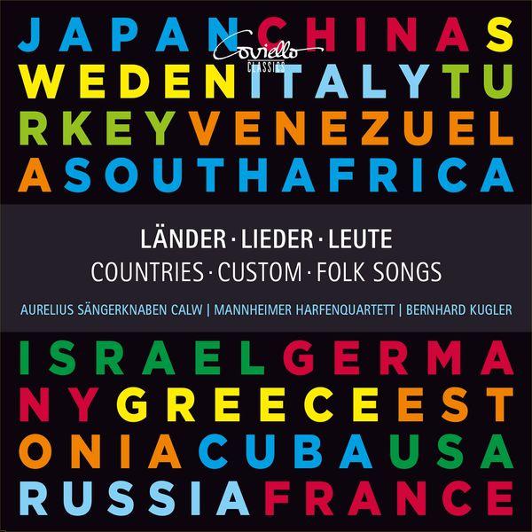Bernhard Kugler, Aurelius Sängerknaben Calw, Mannheimer Harfenquartett - Länder, Lieder, Leute - Popular Folk Songs from Around the World