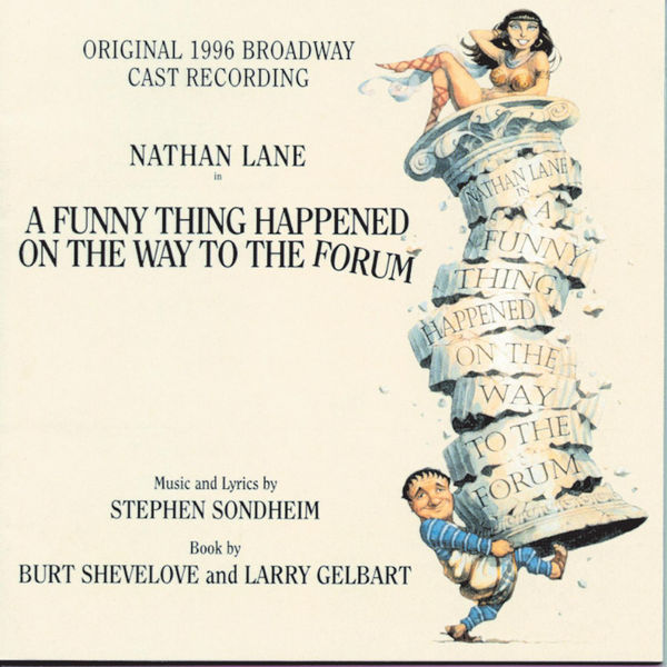 Nathan Lane - A Funny Thing Happened On The Way To The Forum