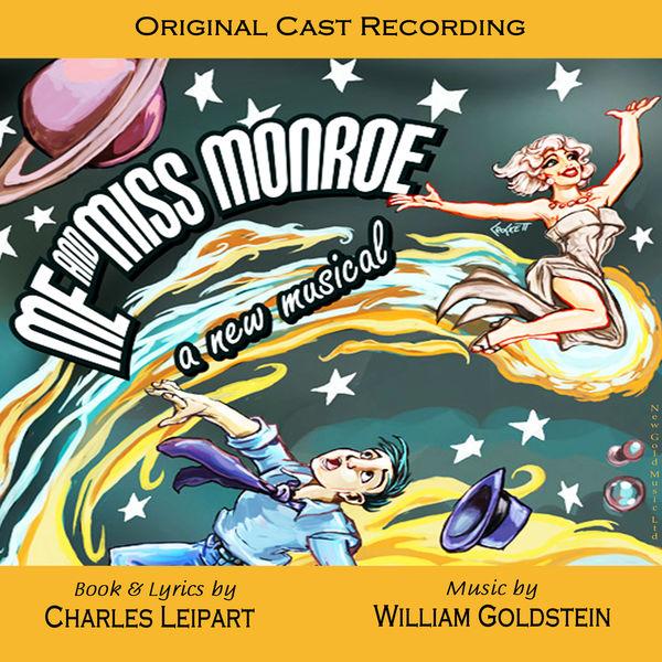 William Goldstein - Me and Miss Monroe (Original Cast Recording)