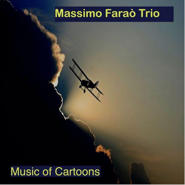 Massimo Faraò Trio - Music of Cartoons (Live)