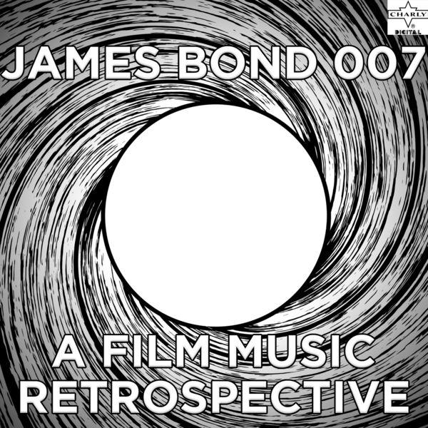 Tribute Stars - James Bond 007: A Film Music Retrospective