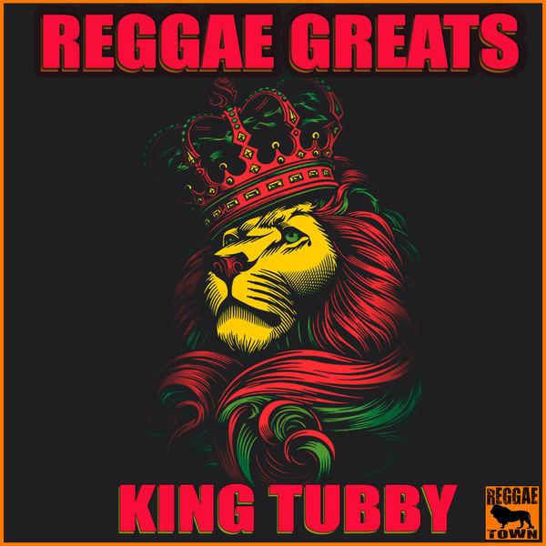 King Tubby - Reggae Greats - King Tubby