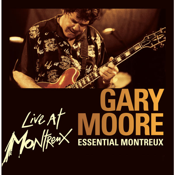 Gary Moore - Essential Montreux