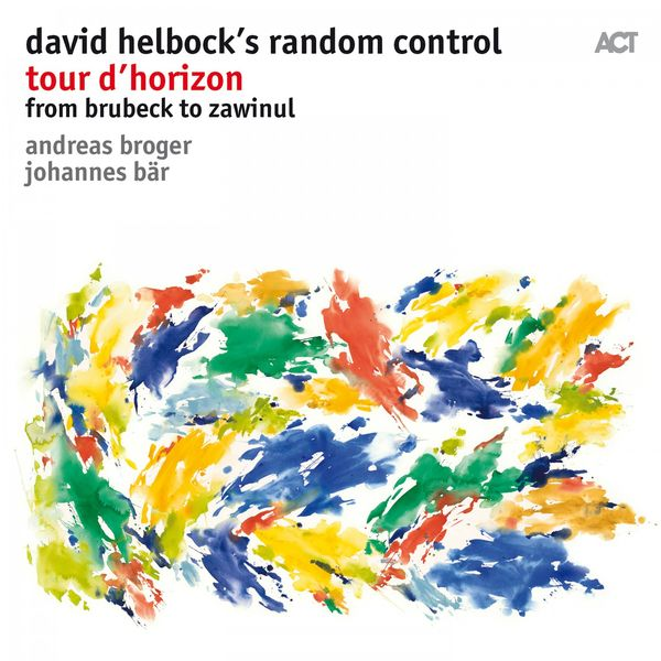 David Helbock - Tour D'horizon