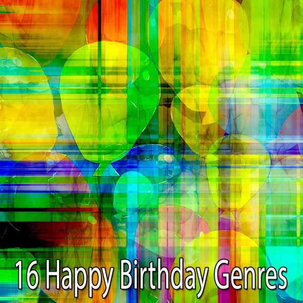 Happy Birthday - 16 Happy Birthday Genres