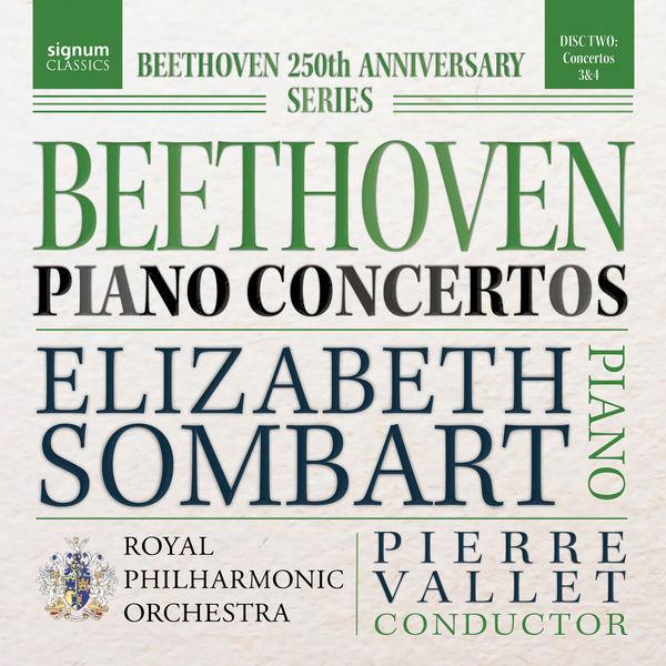 Elizabeth Sombart - Beethoven Piano Concertos Nos. 3 & 4