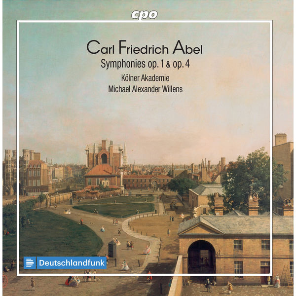 Die Kölner Akademie - Abel: Symphonies, Opp. 1 & 4