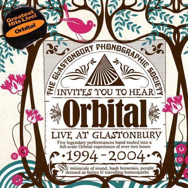 Orbital - Live at Glastonbury 1994-2004