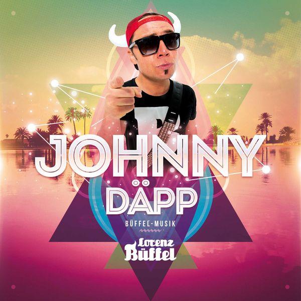Lorenz Büffel - Johnny Däpp (Ich will Mallorca zurück)