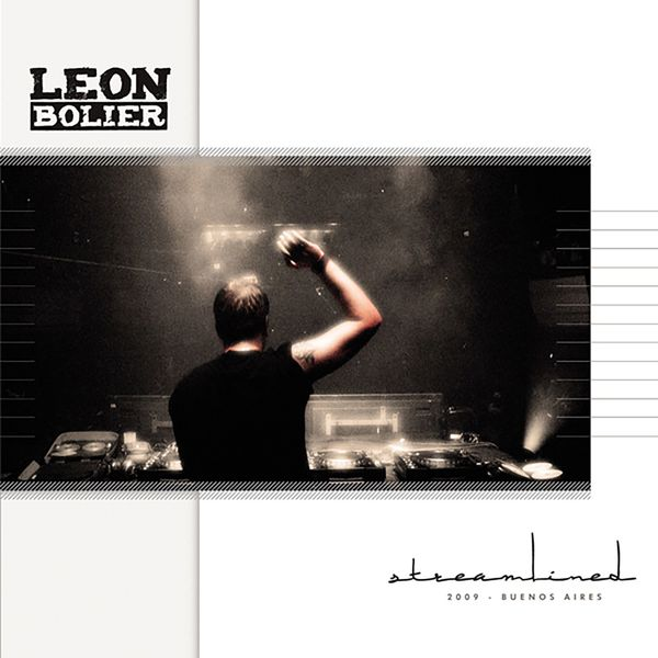 Leon Bolier - Streamlined 09: Buenos Aires (Mixed by Leon Bolier)