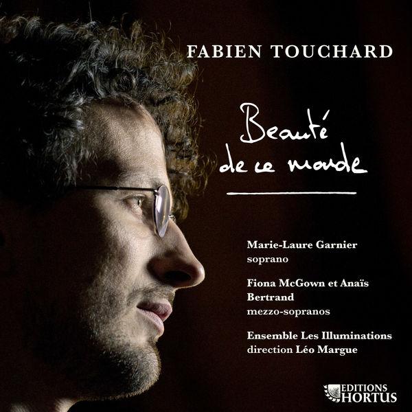 Léo Margue - Touchard : Beauté de ce monde
