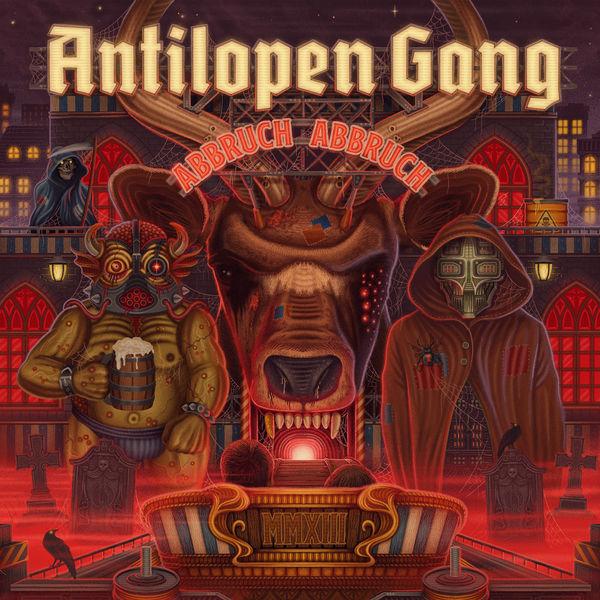Antilopen Gang - Abbruch Abbruch