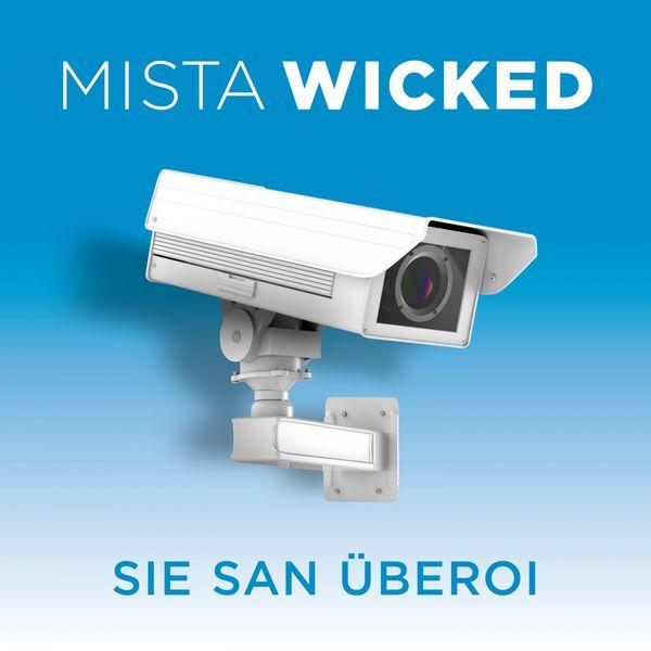 Mista Wicked - Sie San Überoi