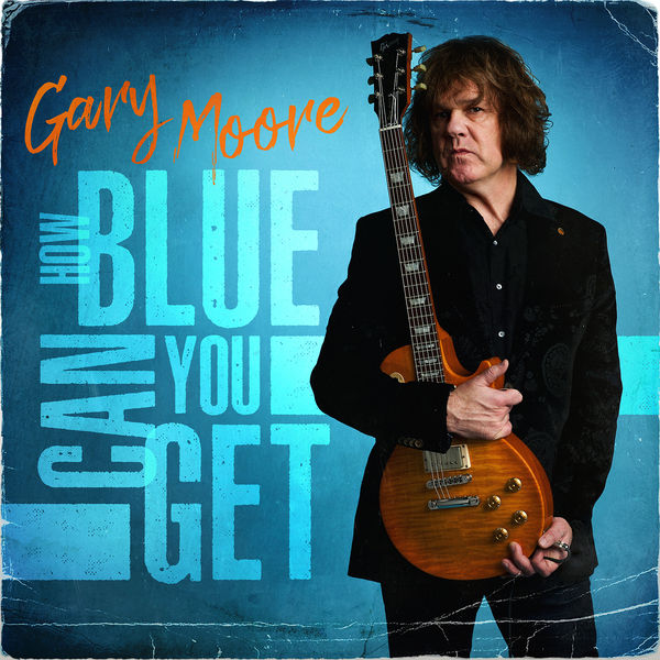 Gary Moore|How Blue Can You Get