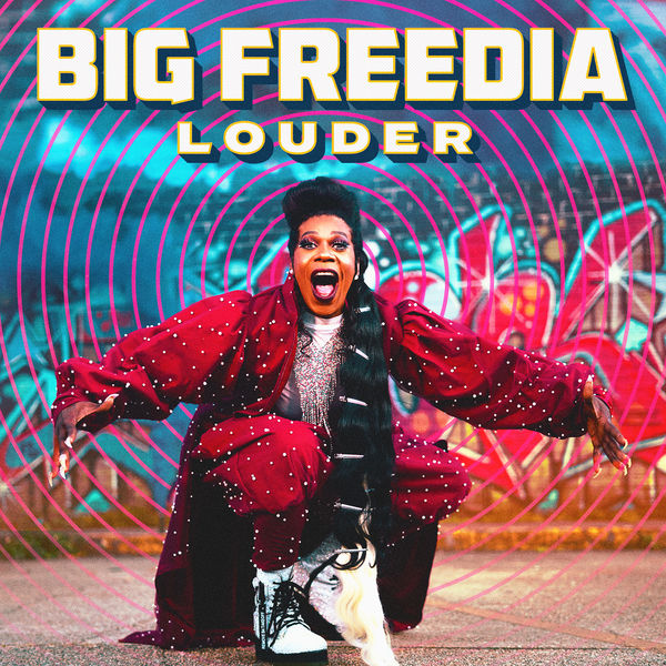 Big Freedia - Louder
