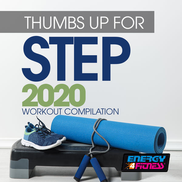 Various Artists - Thumbs Up For Step 2020 Workout Compilation
