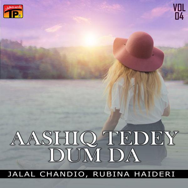 Jalal Chandio - Aashiq Tedey Dum Da, Vol. 4