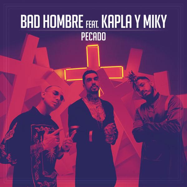 Bad Hombre - Pecado